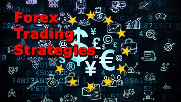 Forex Trading Strategy: How To Create A Unique Trading System