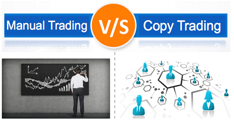 Manual trading and Copy Trading