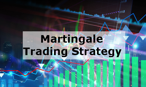 Why Martingale Trading Strategy Has a Bad Reputation