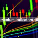 Momentum Indicators 101