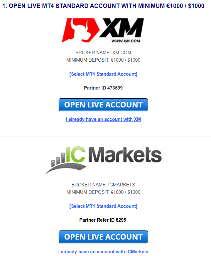 Euro Scalper Pro. There are several XM or IC Markets registration offers.